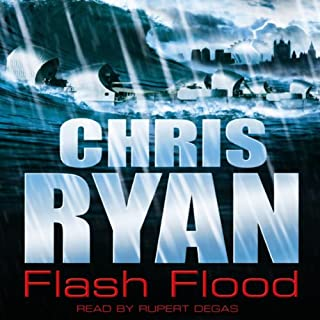 Flash Flood     Code Red, Book 1              By:                                                                                                                                 Chris Ryan                               Narrated by:                                                                                                                                 Rupert Degas                      Length: 2 hrs and 49 mins     11 ratings     Overall 4.3