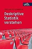 Deskriptive Statistik verstehen - Christian FG Schendera
