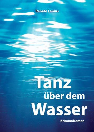 Tanz über dem Wasser (German Edition)