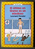 El Ultimo En Tirarse Es Un Miedoso / Last One in Is a Rotten Egg (An I Can Read Book/Spanish)
