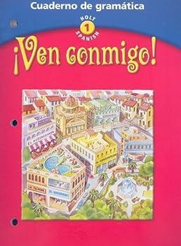 Ven Conmigo! Cuaderno de Gramatica  Cuaderno de Gramatica  Holt Spanish Level 1