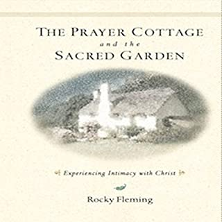The Prayer Cottage and the Sacred Garden audiobook cover art