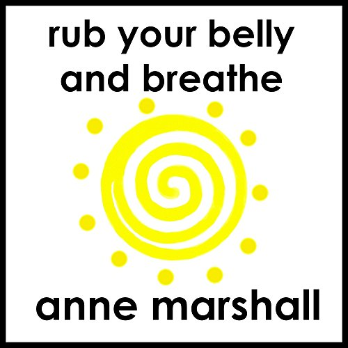 Rub Your Belly And Breathe audiobook cover art
