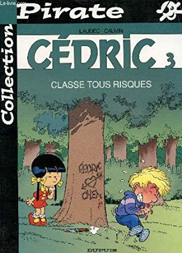 BD Pirate : Cédric, tome 3 : Classes tous risques