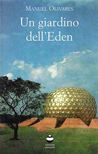 Un giardino dell'Eden (Viverealtrimenti)