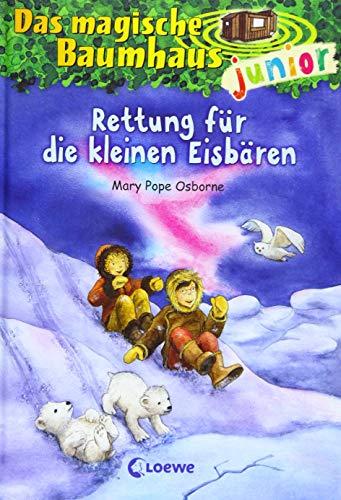 Das magische Baumhaus junior 12 - Rettung für die kleinen Eisbären: Kinderbuch zum Vorlesen und ersten Selberlesen - Mit farbigen Illustrationen - Für Mädchen und Jungen ab 6 Jahre