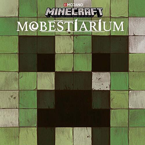 Minecraft, Mobestiarium: Ein offizielles Minecraft-Buch (Minecraft - Spezialwissen, Band 2)