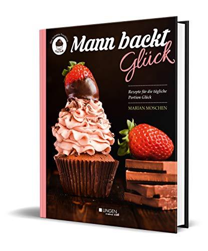 Mann backt Glück (Meine Welt)