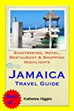 Jamaica, Caribbean Travel Guide - Sightseeing, Hotel, Restaurant & Shopping Highlights (Illustrated) (English Edition)