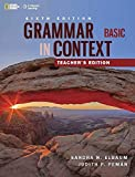 Grammar In Context Basic Teacher's Edition 6E
