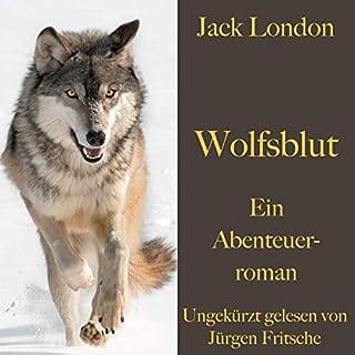 Wolfsblut                   Autor:                                                                                                                                 Jack London                               Sprecher:                                                                                                                                 Jürgen Fritsche                      Spieldauer: 8 Std. und 17 Min.     Noch nicht bewertet     Gesamt 0,0
