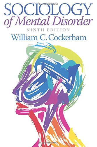 Sociology of Mental Disorder (9th Edition)