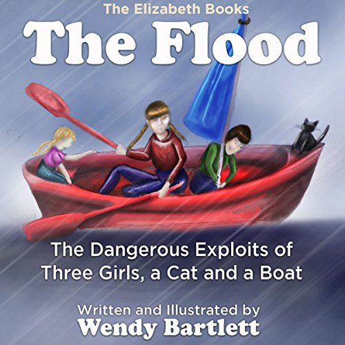 The Flood: The Dangerous Exploits of Three Girls, a Cat and a Boat Titelbild