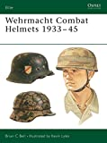 Wehrmacht Combat Helmets 1933-45: No. 106 (Elite)