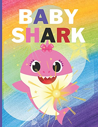 Baby Shark: COLORING BOOK 30 Baby Shark Coloring Pages each 8.5 in x 11 in size, travel activity for kids, this coloring book for toddlers, Let little ... characters form the Baby Shark 2 - 4 age