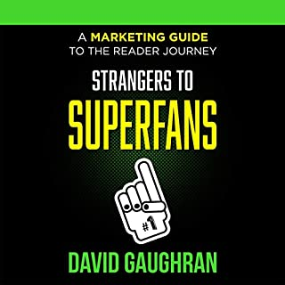 Strangers to Superfans: A Marketing Guide to the Reader Journey audiobook cover art