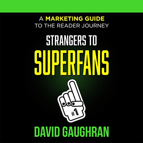 Strangers to Superfans: A Marketing Guide to the Reader Journey Titelbild