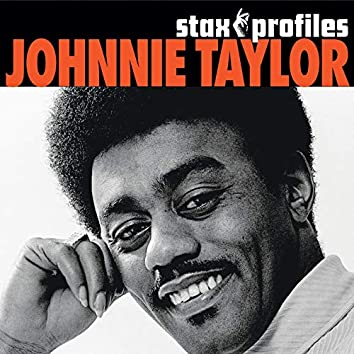 Stax Profiles: Johnnie Taylor