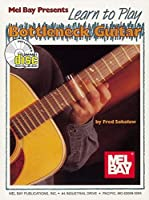 Mel Bay Presents Learn to Play Bottleneck Guitar