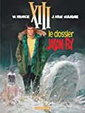 XIII, tome 6 - Le Dossier Jason Fly