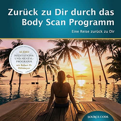 Zurück zu Dir durch das Body Scan Programm Titelbild