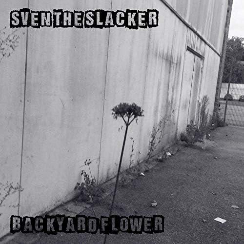 Sven The Slacker