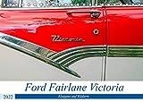 Ford Fairlane Victoria - Eleganz auf Rädern (Tischkalender 2022 DIN A5 quer)