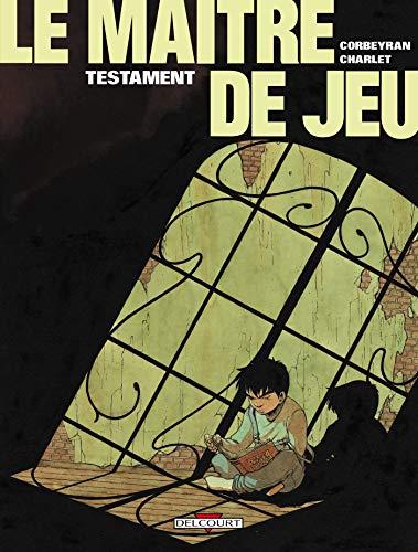 Le Maître de Jeu, tome 1 : Testament