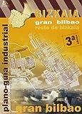 Plano Industrial Gran Bilbao (3ª Ed.)