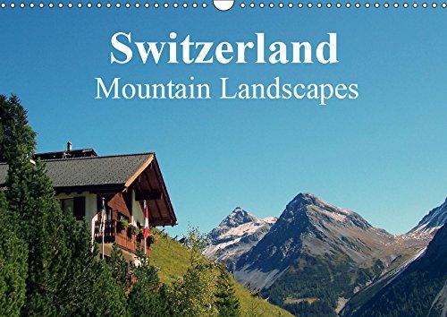 Switzerland - Mountain Landscapes 2019: Swiss dreams (Calvendo Places)