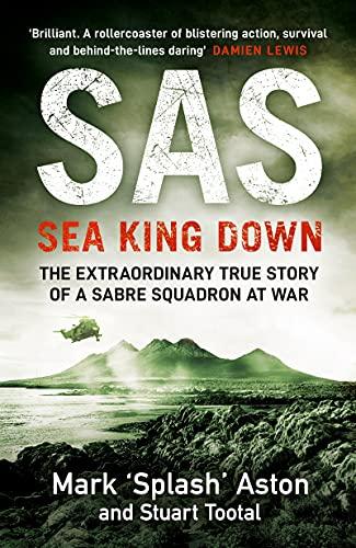 SAS: Sea King Down (English Edition)