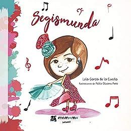 Segismunda de [Lola García de la Cuesta, Pablo Olivares Peña]