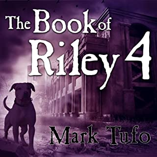 A Zombie Tale (Part 4)     Book of Riley              By:                                                                                                                                 Mark Tufo                               Narrated by:                                                                                                                                 Sean Runnette                      Length: 3 hrs and 21 mins     564 ratings     Overall 4.8
