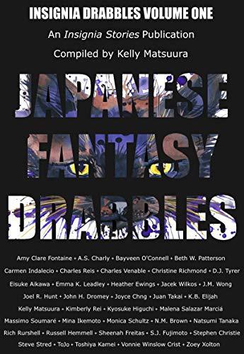 Japanese Fantasy Drabbles (Insignia Drabbles Book 1) (English Edition)