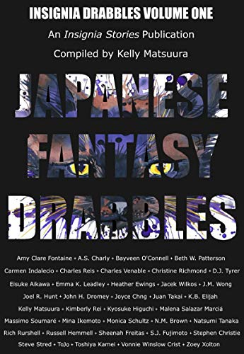 Japanese Fantasy Drabbles (Insignia Drabbles Book 1) (English Edition)