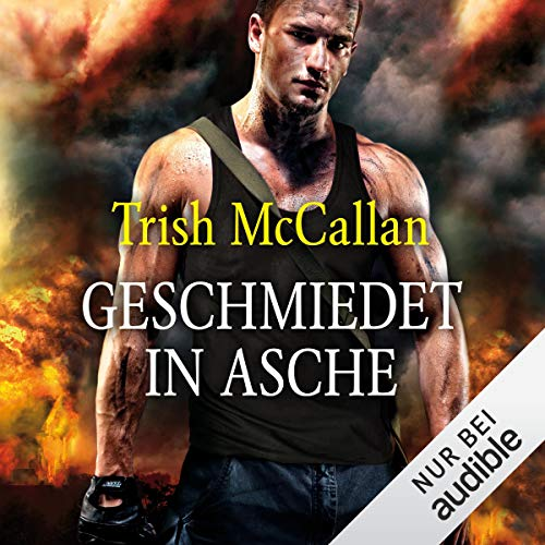 Geschmiedet in Asche audiobook cover art