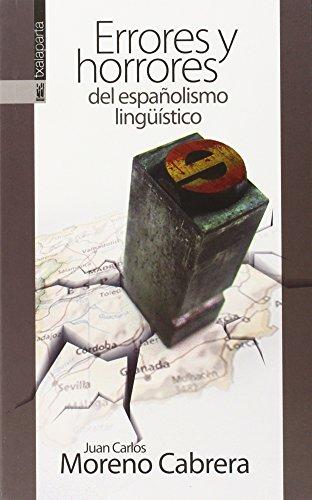 Errores y horrores del españolismo lingüístico: Cinco vocales para conquistar el mundo (GEBARA)