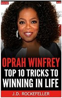 Oprah Winfrey: Top 10 Tricks to Winning in Life