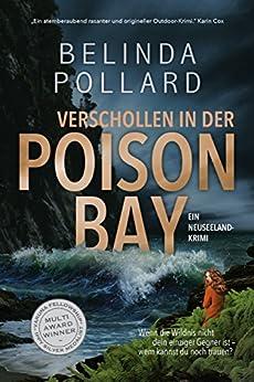 Verschollen in der Poison Bay: Ein Neuseeland-Krimi (Wild Crimes 1) von [Belinda Pollard, Maren Feller]