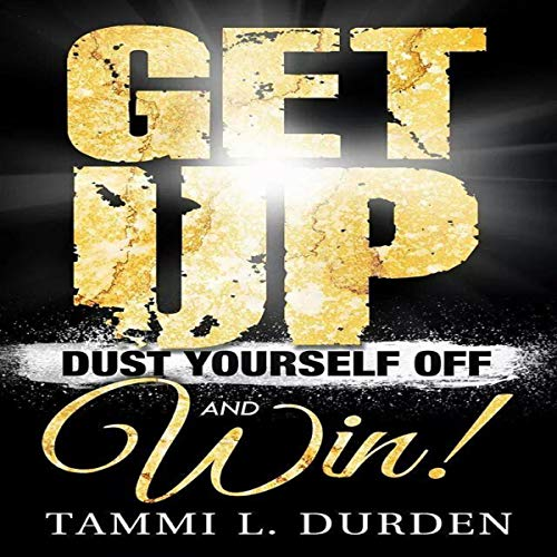 Get Up, Dust Yourself off and Win! cover art