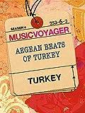 techno juice - Music Voyager -  Turkey:   Aegean Beats of Turkey