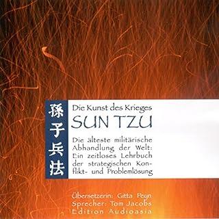 Sun Tzu - Die Kunst des Krieges                   Autor:                                                                                                                                 Sun Tzu                               Sprecher:                                                                                                                                 Tom Jacobs                      Spieldauer: 1 Std. und 19 Min.     48 Bewertungen     Gesamt 3,7