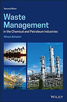 Waste Management in the Chemical and Petroleum Industries (English Edition) par [Alireza Bahadori]