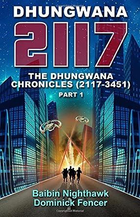 Dhungwana 2117:A captivating sci-fi novel