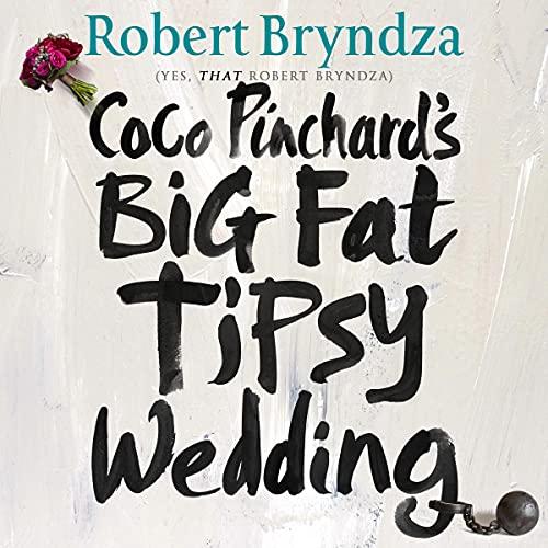 Coco Pinchard's Big Fat Tipsy Wedding cover art