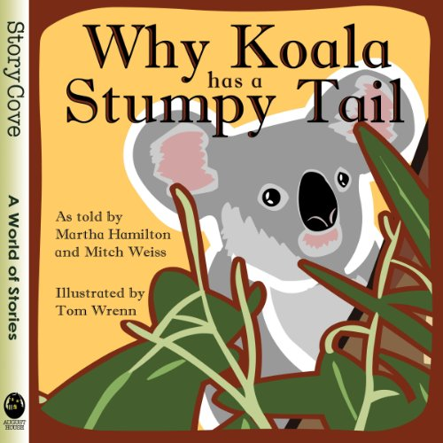 Why Koala Has a Stumpy Tail audiobook cover art