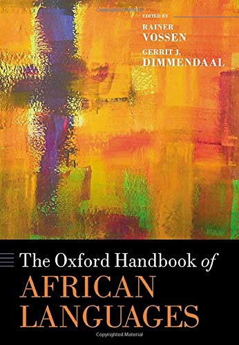 Compare Textbook Prices for The Oxford Handbook of African Languages Oxford Handbooks  ISBN 9780199609895 by Vossen, Rainer,Dimmendaal, Gerrit J.