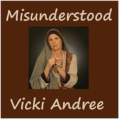 Misunderstood                   By:                                                                                                                                 Vicki Andree                               Narrated by:                                                                                                                                 Denise Washington Blomberg                      Length: 2 hrs and 8 mins     Not rated yet     Overall 0.0