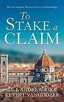To Stake a Claim