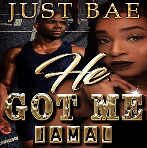 He Got Me: Jamal audiobook cover art